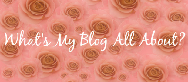 #BEDM Blog Every Day in May day 1: What's my blog all about?
