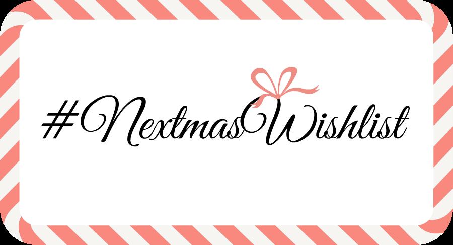 Rachel Birchley's #NextmasWishlist 2014